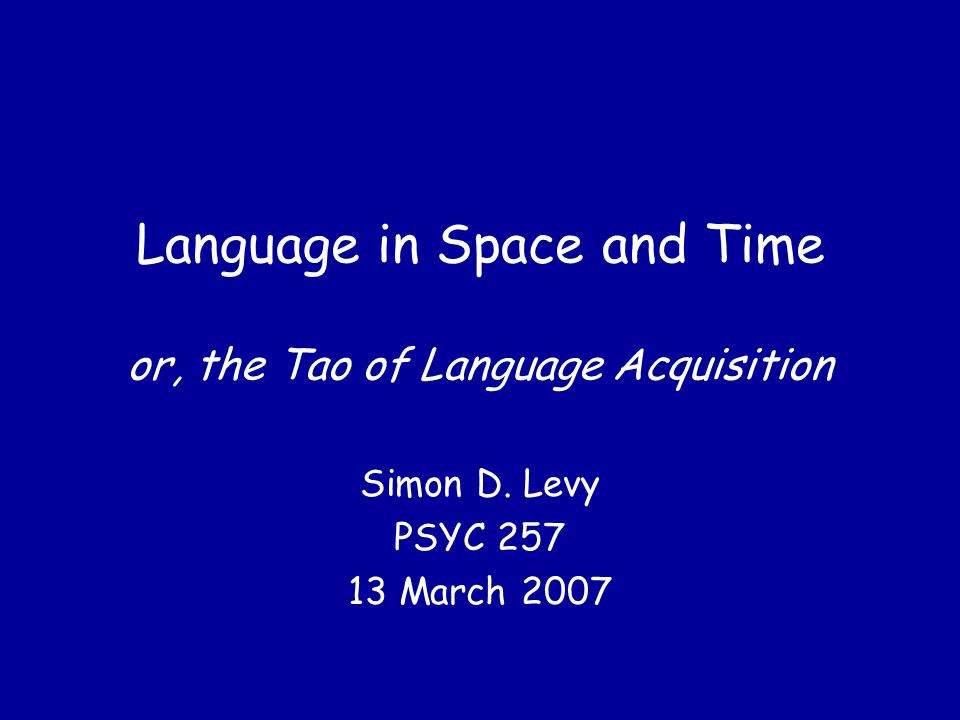 Language in Time: II (Want) tride.0 3 yr 1 Please I can go on (the) slide.
