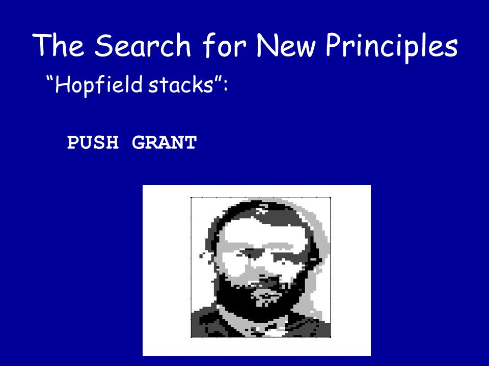 The Search for New Principles Hofpield stacks : PUSH JACKSON
