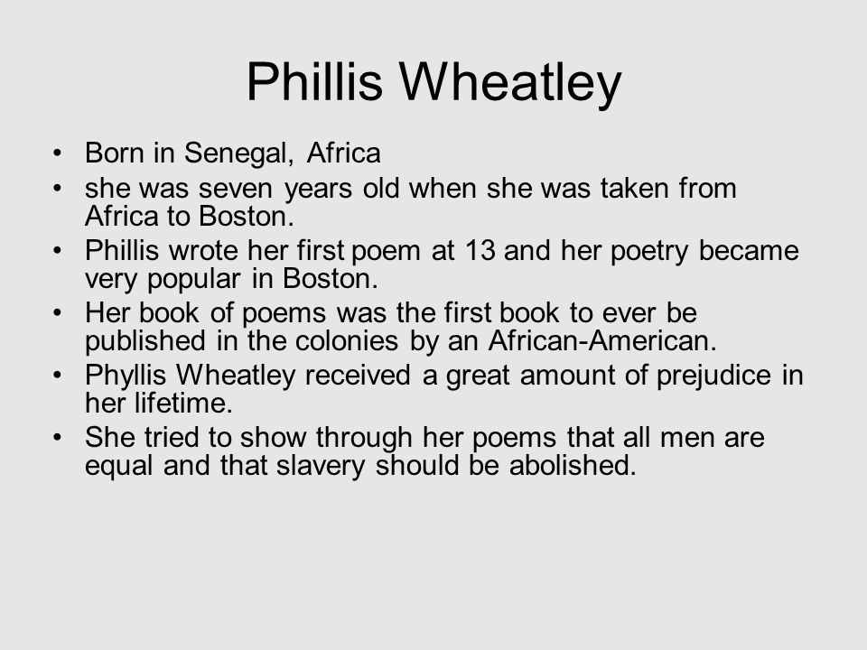 """Phillis Wheatley """"Twas mercy brought me from my pagan land, Taught my beknighted soul to understand That there's a God, that there's a Savior too: Onc"""