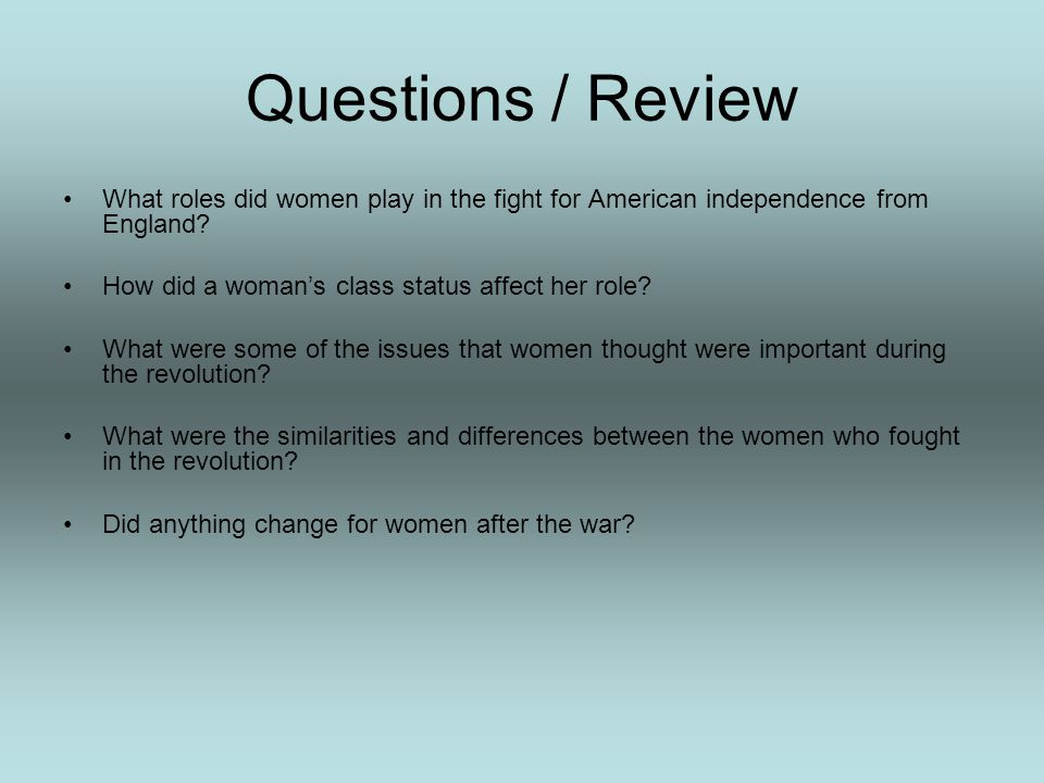 After the War The ideals of liberty and equality did not come to fully include women. During the Revolutionary War women voiced their political opinio