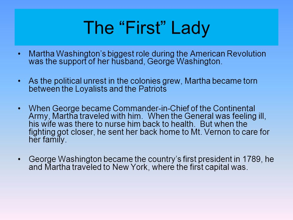 """First Lady Martha Washington """"The difficulties, and distresses to which we have been exposed during the war must now be forgotten. We must endeavor to"""