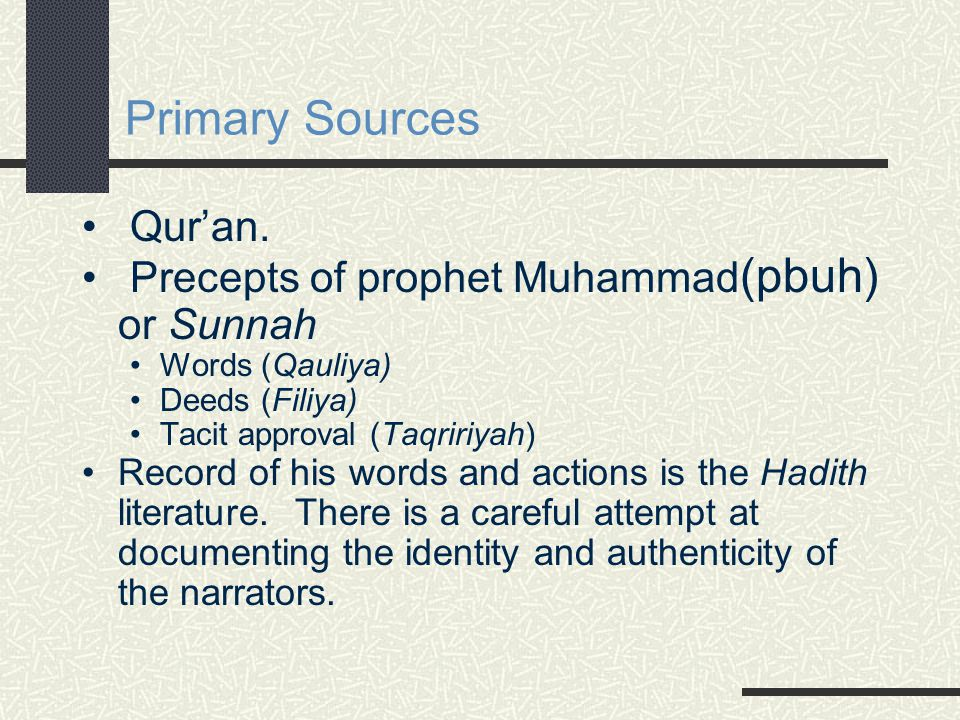 Primary Sources Qur'an.