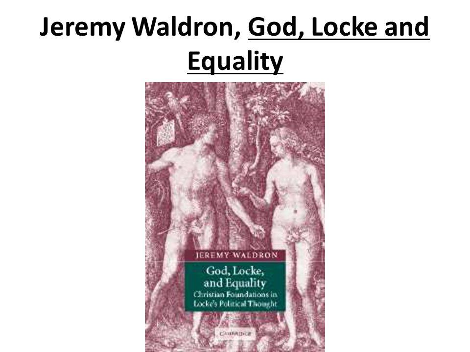 Jeremy Waldron, God, Locke and Equality