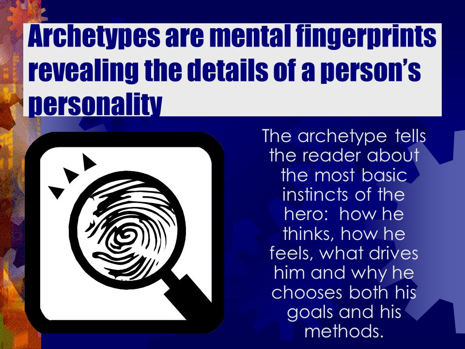 Breaking Down the Archetype is tricky because of the language... Here is an example...