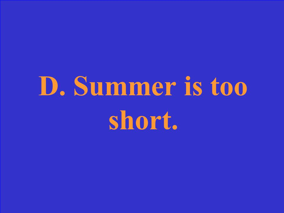 What is the meaning of the line And summer's lease hath all to short a date.