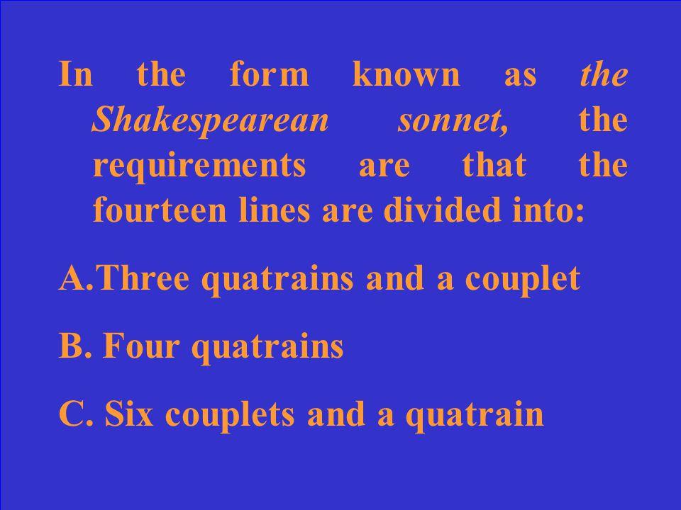 C. Each sonnet has 16 lines. (Each has 14.)
