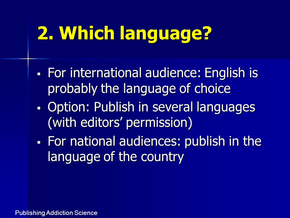 2. Which language.