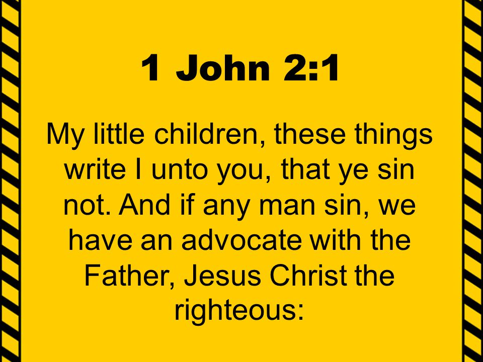 1 John 3:4-10 4 Whosoever committeth sin transgresseth also the law: for sin is the transgression of the law.