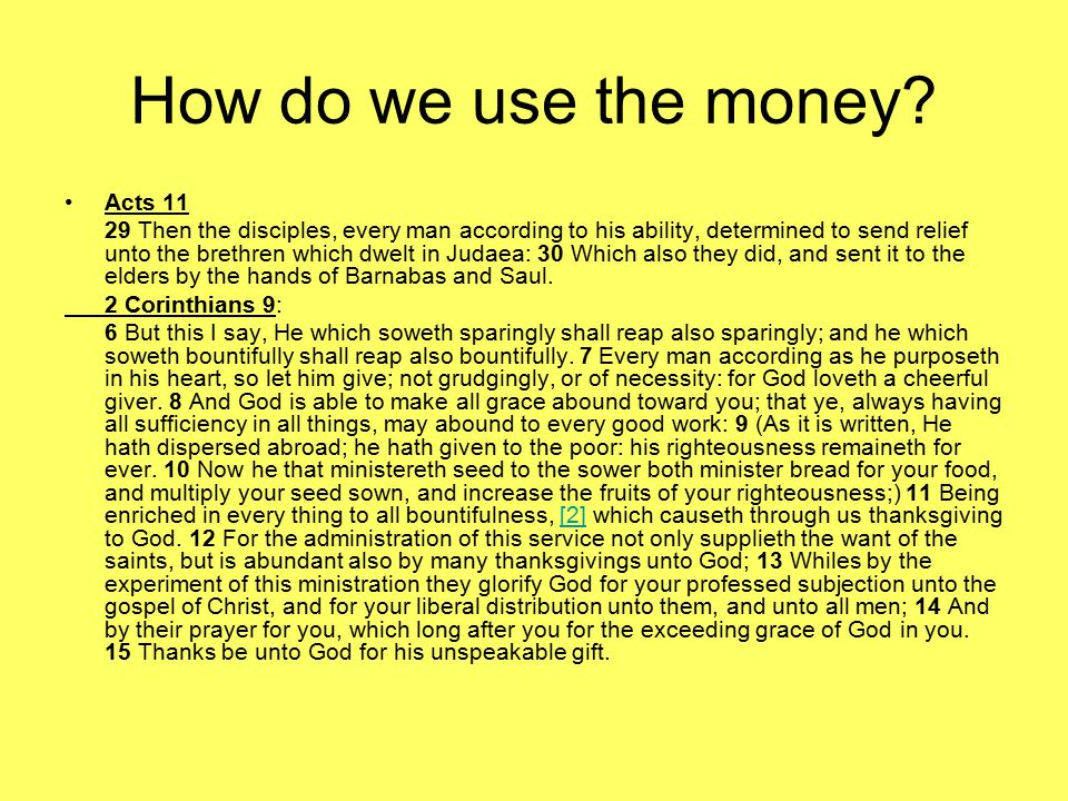 How do we use the money.