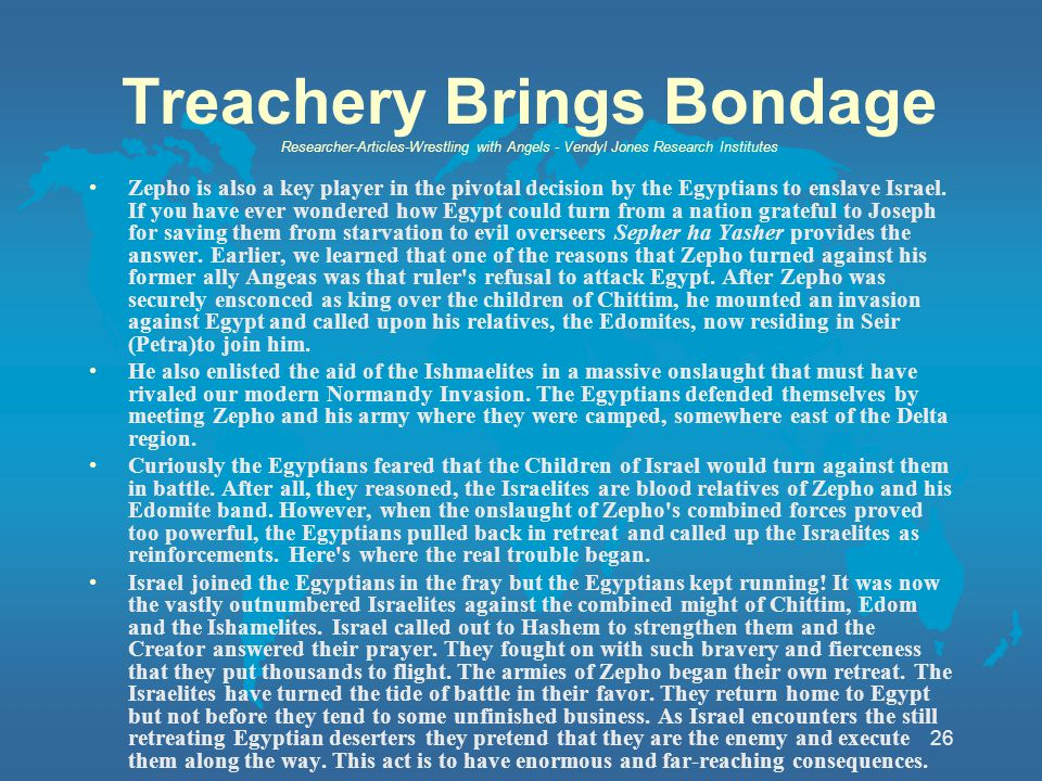 26 Treachery Brings Bondage Researcher-Articles-Wrestling with Angels - Vendyl Jones Research Institutes Zepho is also a key player in the pivotal dec