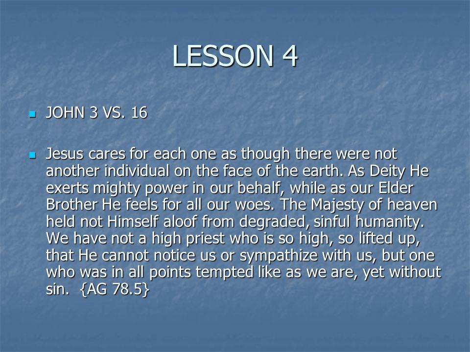 LESSON 4 JOHN 3 VS. 16 JOHN 3 VS.
