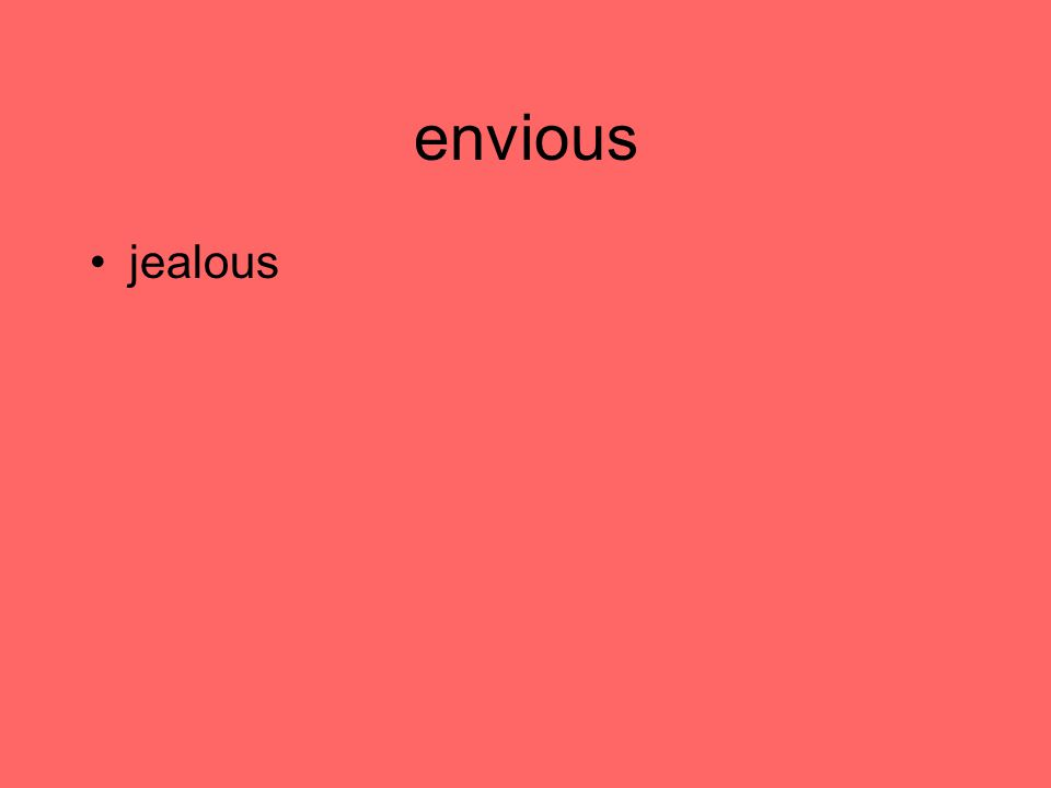 envious jealous
