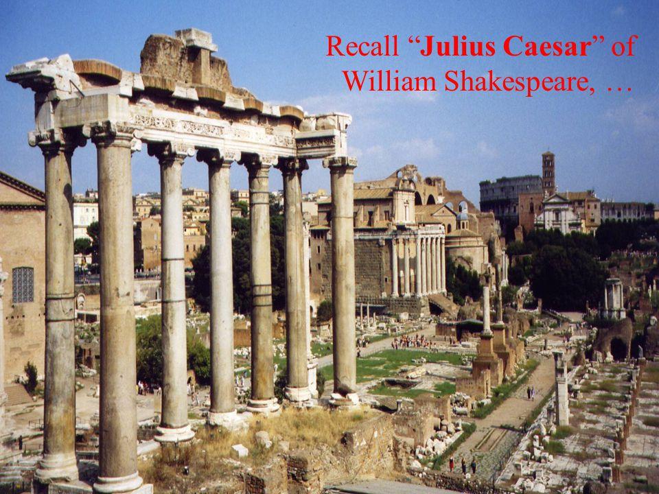 """Recall """"Julius Caesar"""" of William Shakespeare, …"""