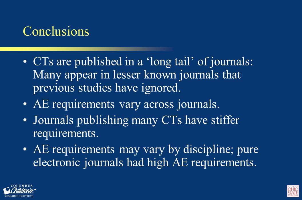 Conclusions CTs are published in a 'long tail' of journals: Many appear in lesser known journals that previous studies have ignored.