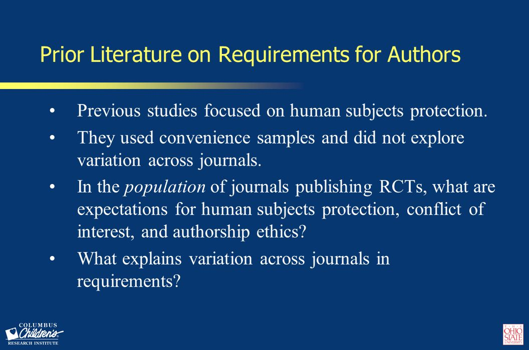 Prior Literature on Requirements for Authors Previous studies focused on human subjects protection.