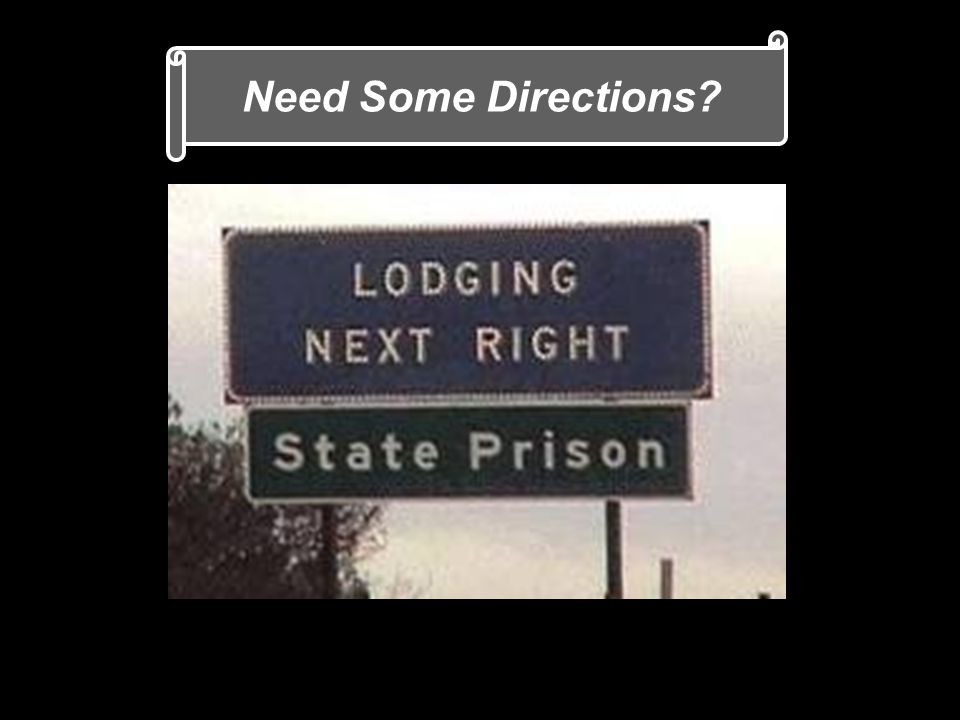 Need Some Directions