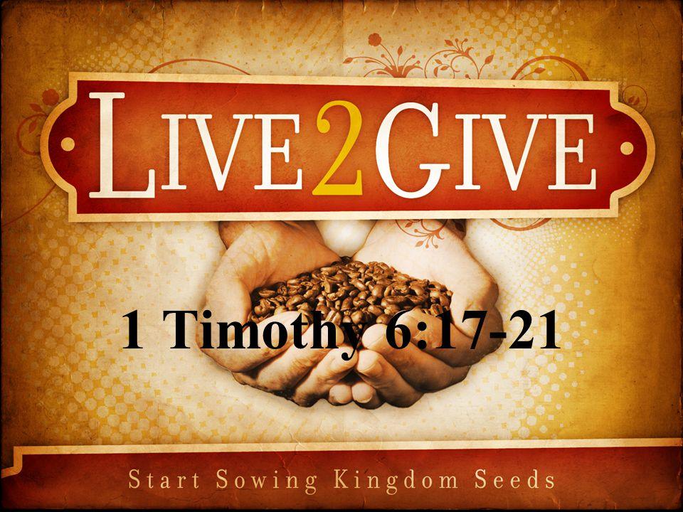 1 Timothy 6:17-21