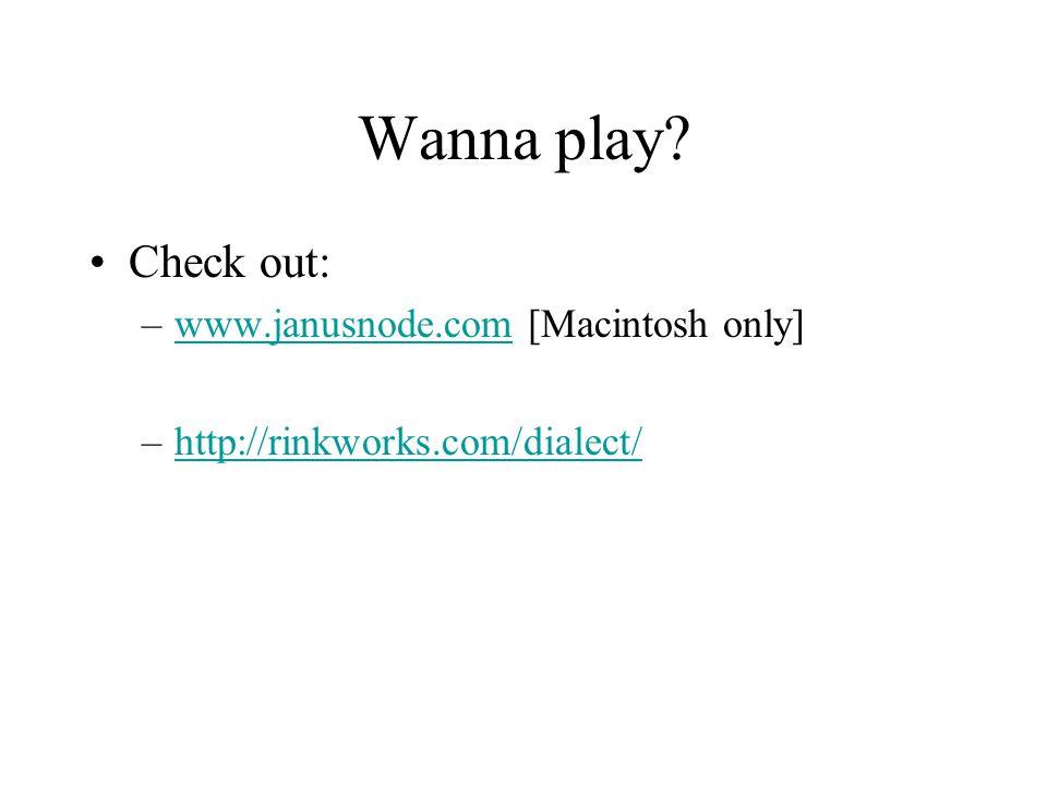Wanna play.