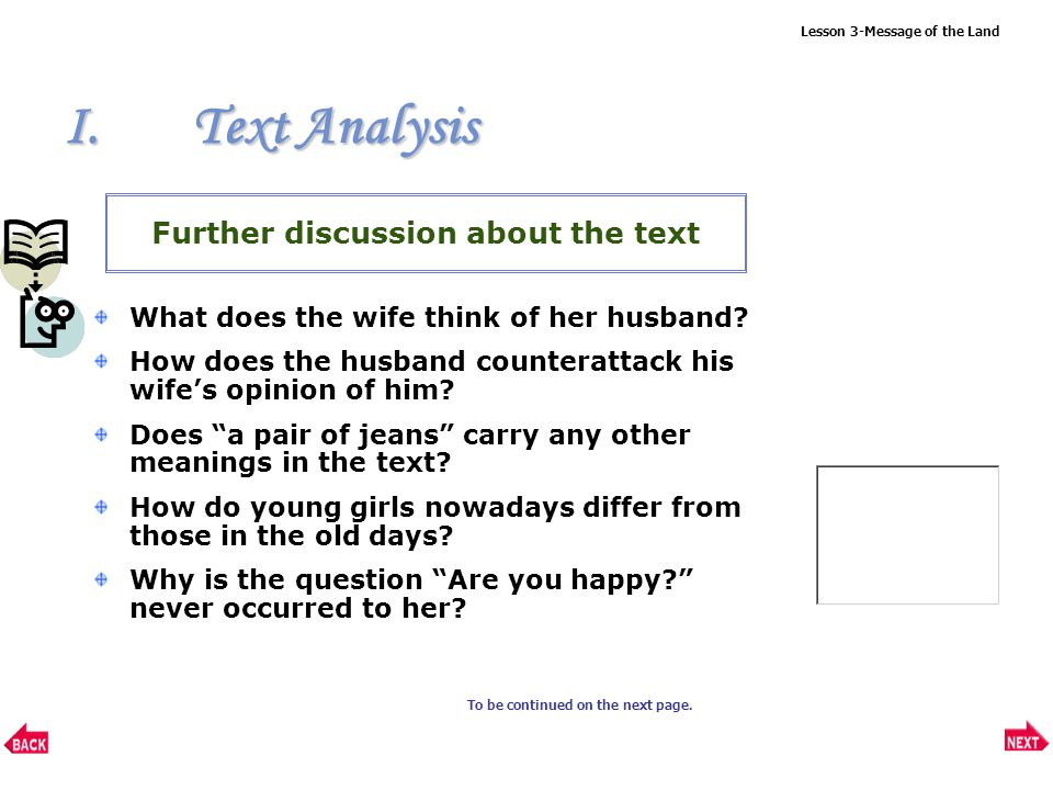 Lesson 3-Message of the Land I.Text Analysis Further study of the text Question: What are the traits, as shown in the old couple, shared by other farmers.