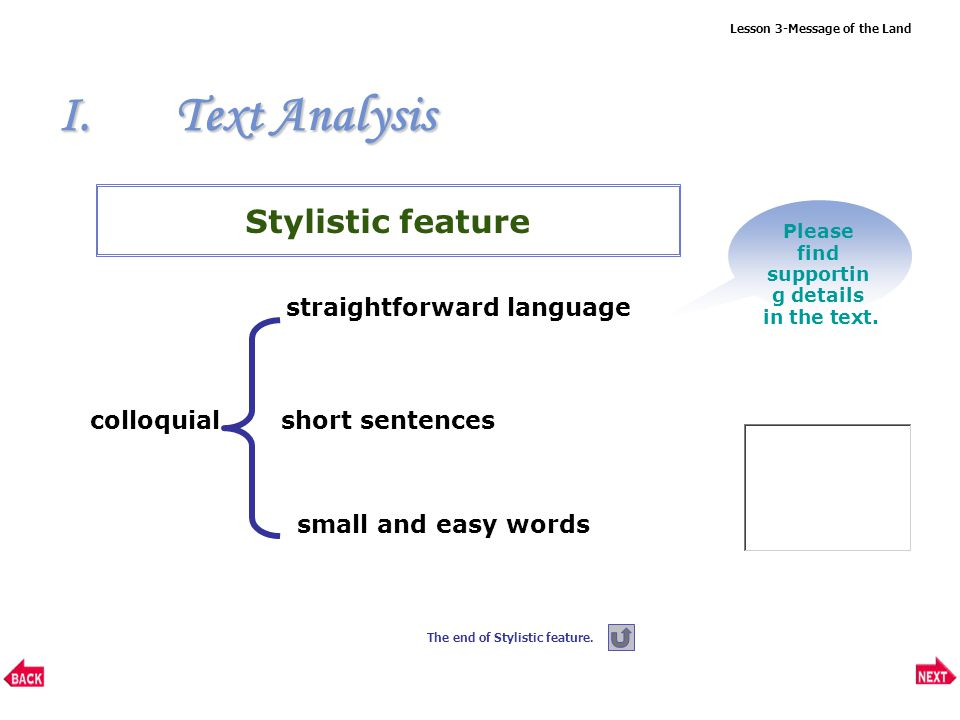 Lesson 3-Message of the Land colloquial I.Text Analysis Please find supportin g details in the text.