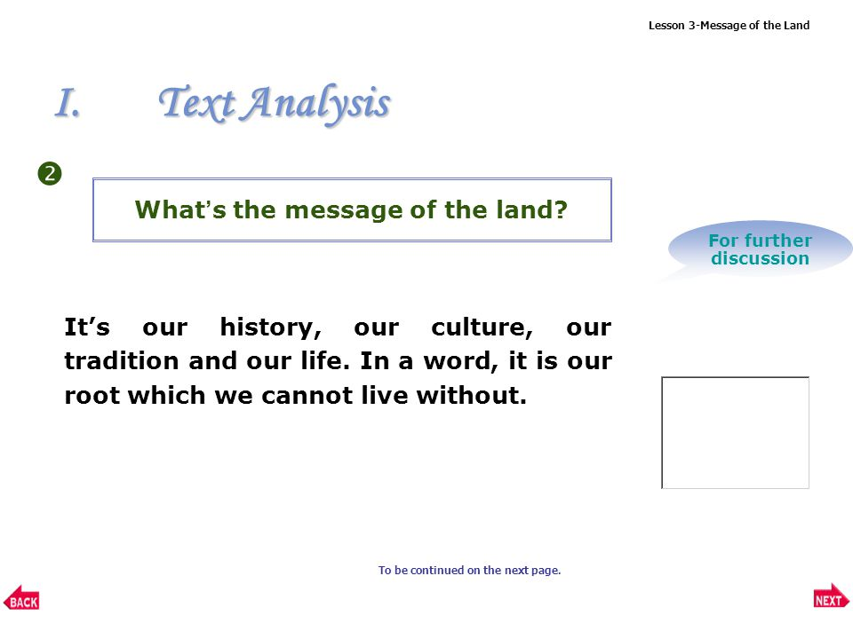 Lesson 3-Message of the Land What is the wife's philosophy of life.