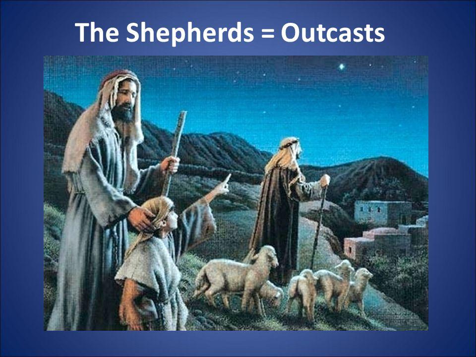 The Shepherds = Outcasts