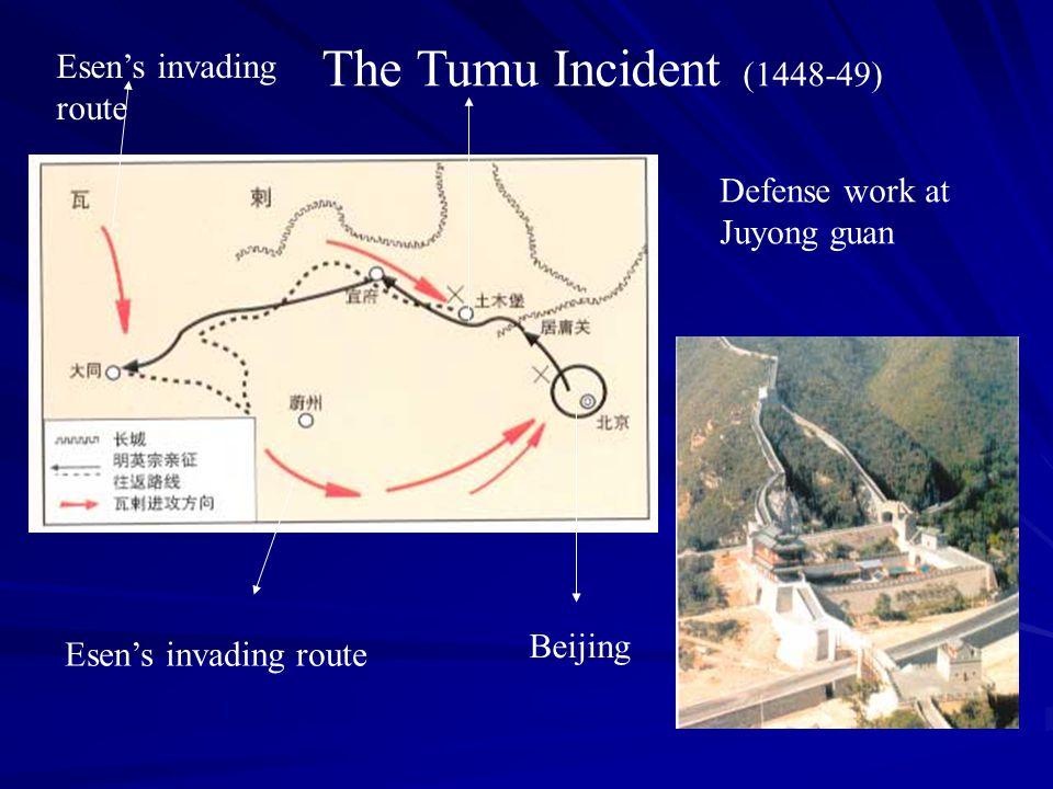 Esen's invading route The Tumu Incident (1448-49) Beijing Esen's invading route Defense work at Juyong guan
