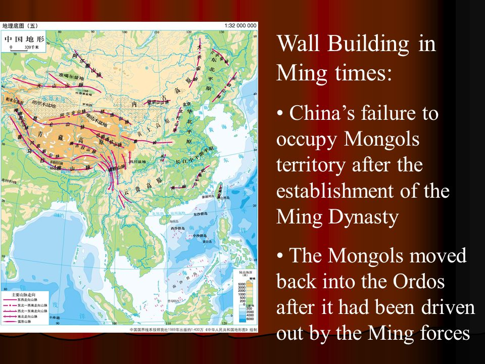 Wall Building in Ming times: China's failure to occupy Mongols territory after the establishment of the Ming Dynasty The Mongols moved back into the O