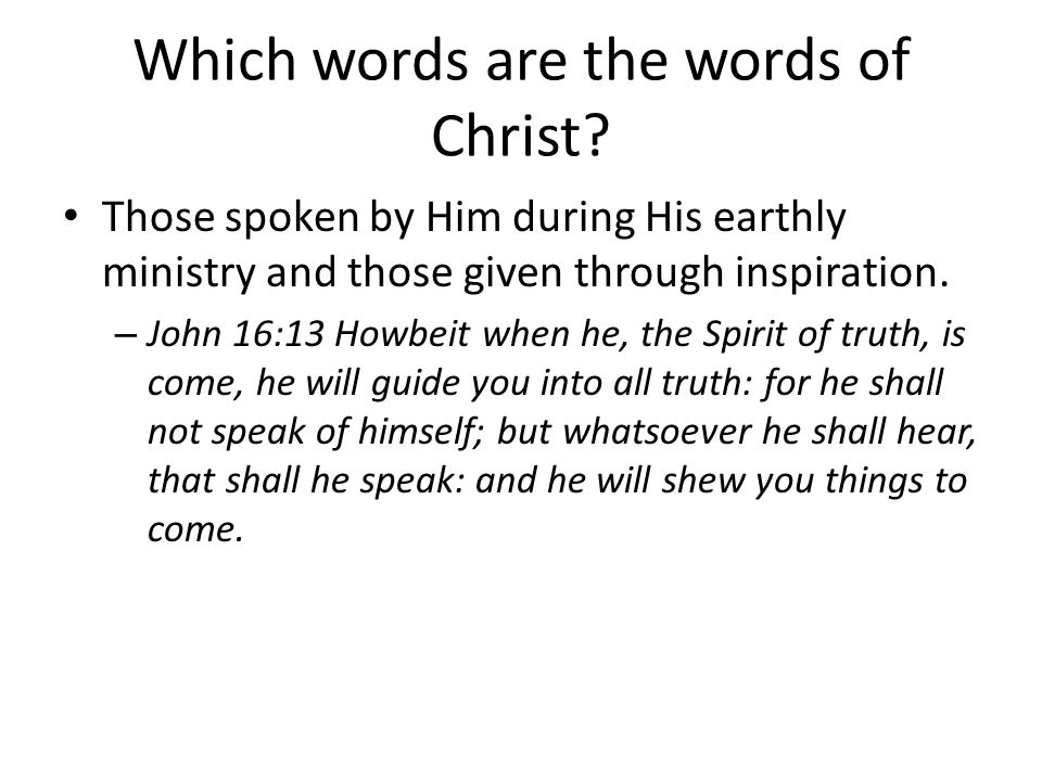 Which words are the words of Christ.