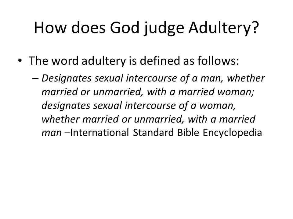 How does God judge Adultery.