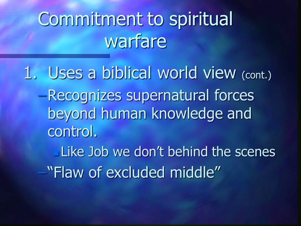 Commitment to spiritual warfare 1.