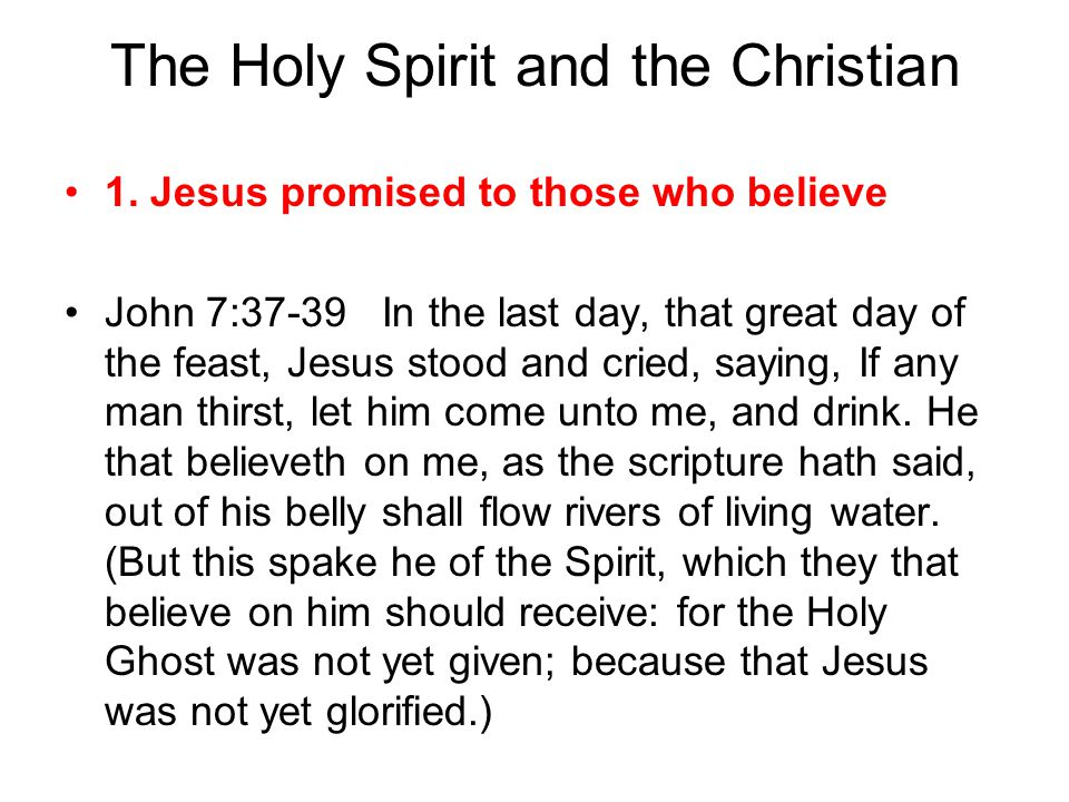 The Holy Spirit and the Christian 1.