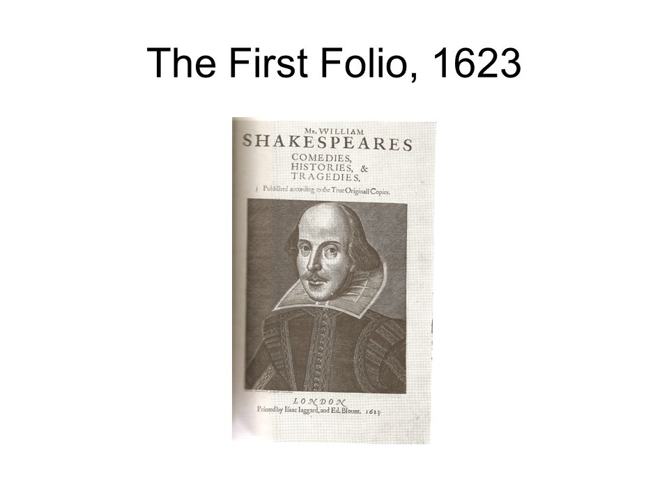 The First Folio, 1623