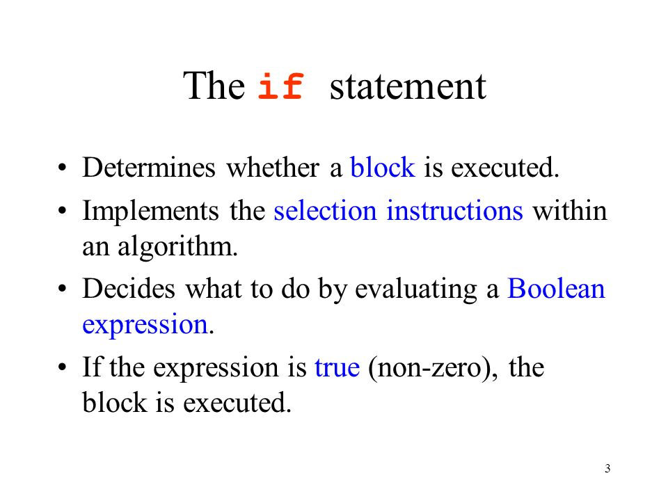 14 Notes on if Common mistake if (number % 2 != 0); { printf( %d is an odd , number); } printf( number\n ); No semi- colon here!