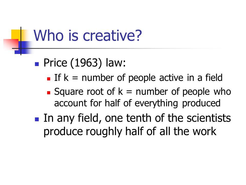 Who is creative.