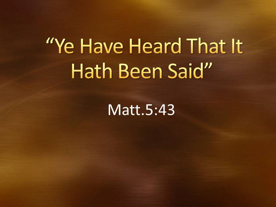 Matt.5:43