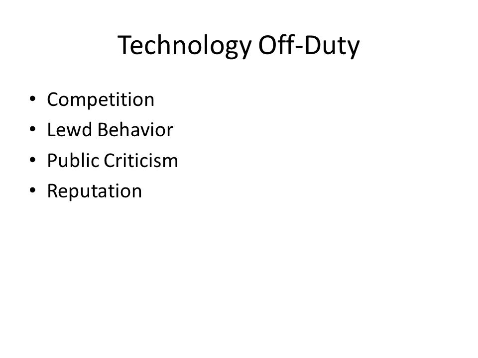Technology Off-Duty Competition Lewd Behavior Public Criticism Reputation