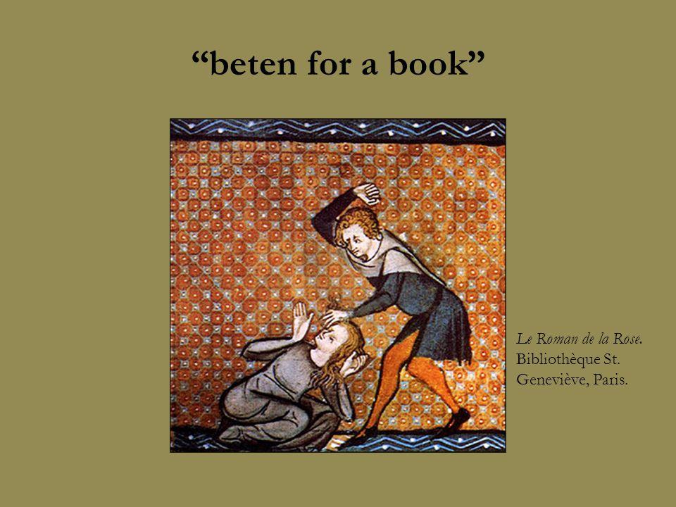 """""""beten for a book"""" Le Roman de la Rose. Bibliothèque St. Geneviève, Paris."""