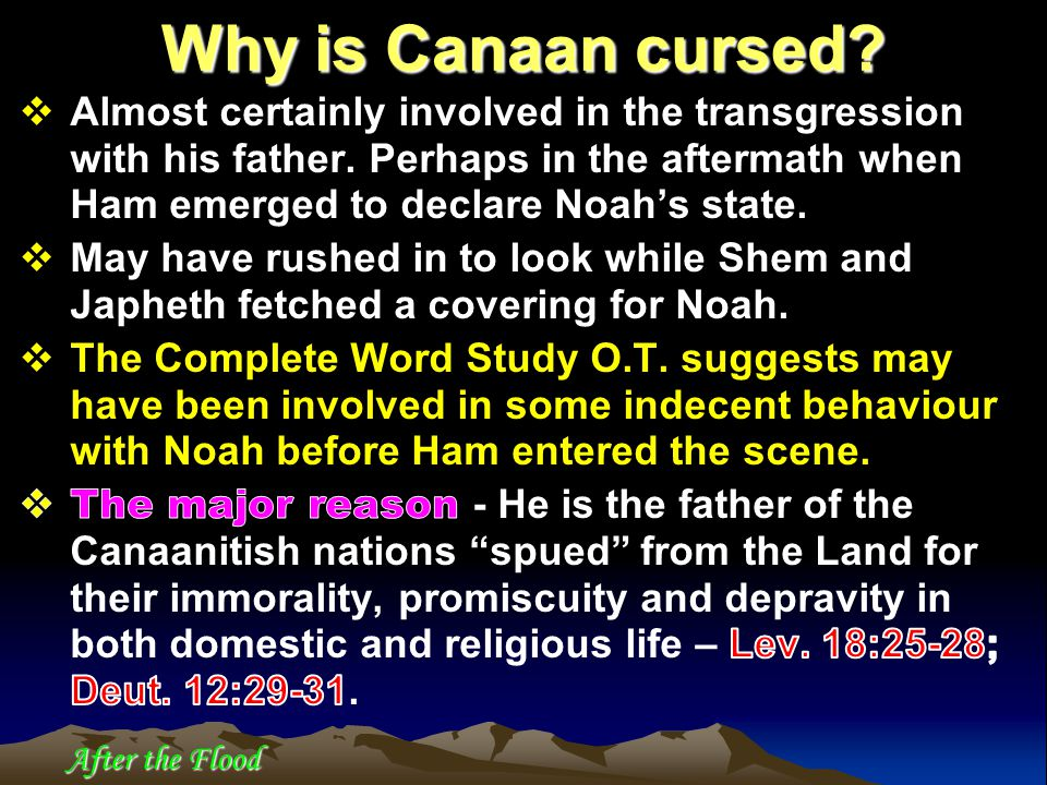 After the Flood Why is Canaan cursed