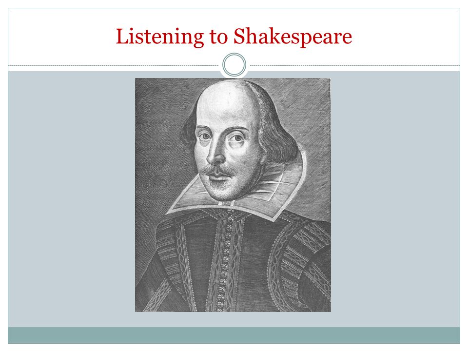 Listening to Shakespeare