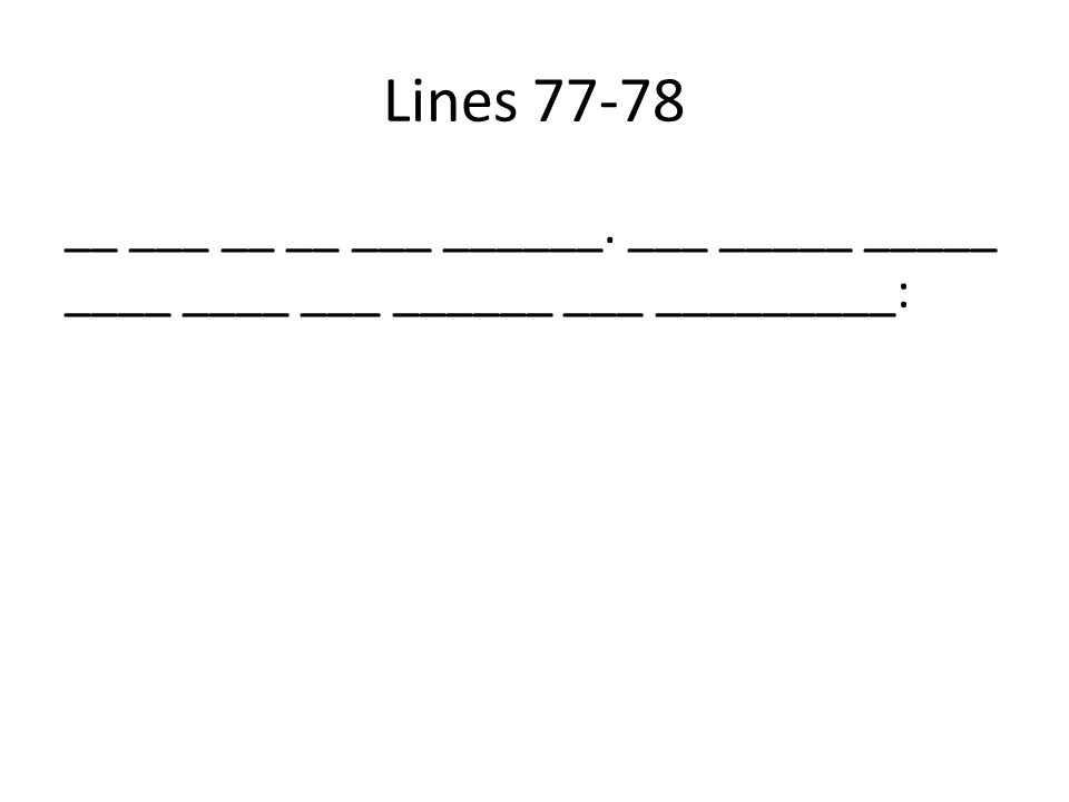 Lines 77-78 __ ___ __ __ ___ ______. ___ _____ _____ ____ ____ ___ ______ ___ _________: