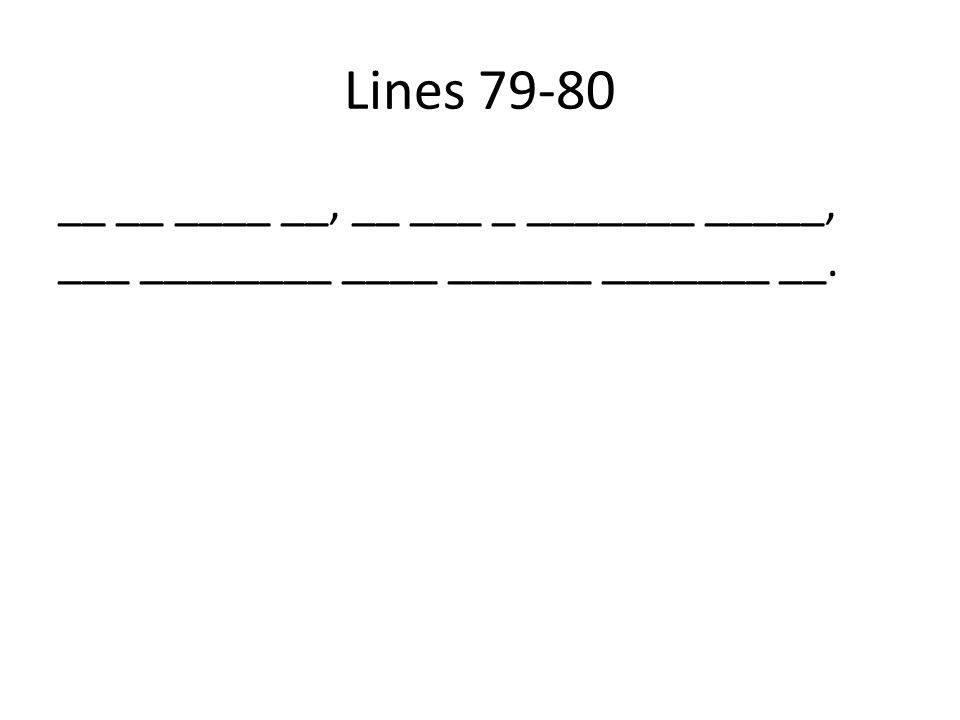 Lines 79-80 __ __ ____ __, __ ___ _ _______ _____, ___ ________ ____ ______ _______ __.