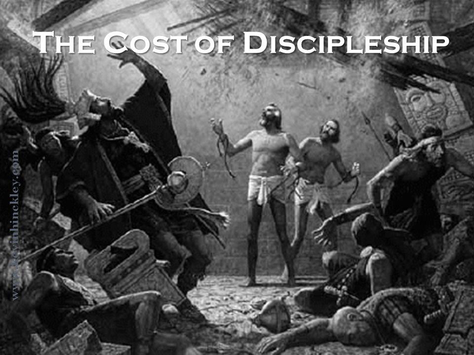 T HE C OST OF D ISCIPLESHIP www.kevinhinckley.com