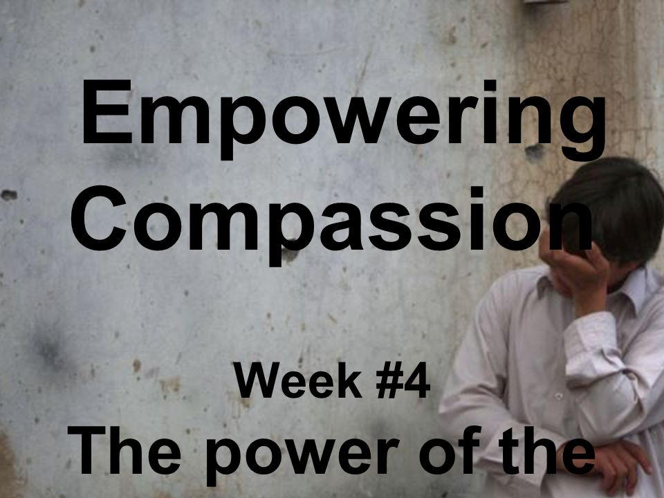 Week #4 The power of the Kingdom