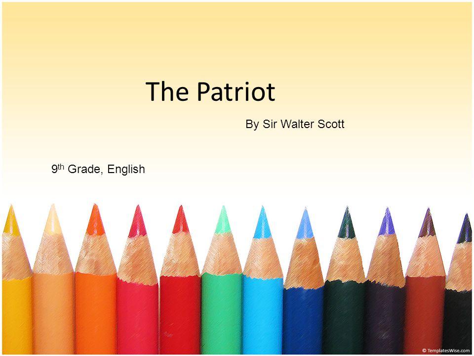 Background Information Sir Walter Scott (1771-1832 / Edinburgh / Scotland) was the son of a lawyer.