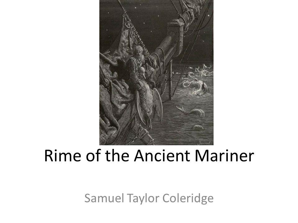 Rime of the Ancient Mariner Samuel Taylor Coleridge