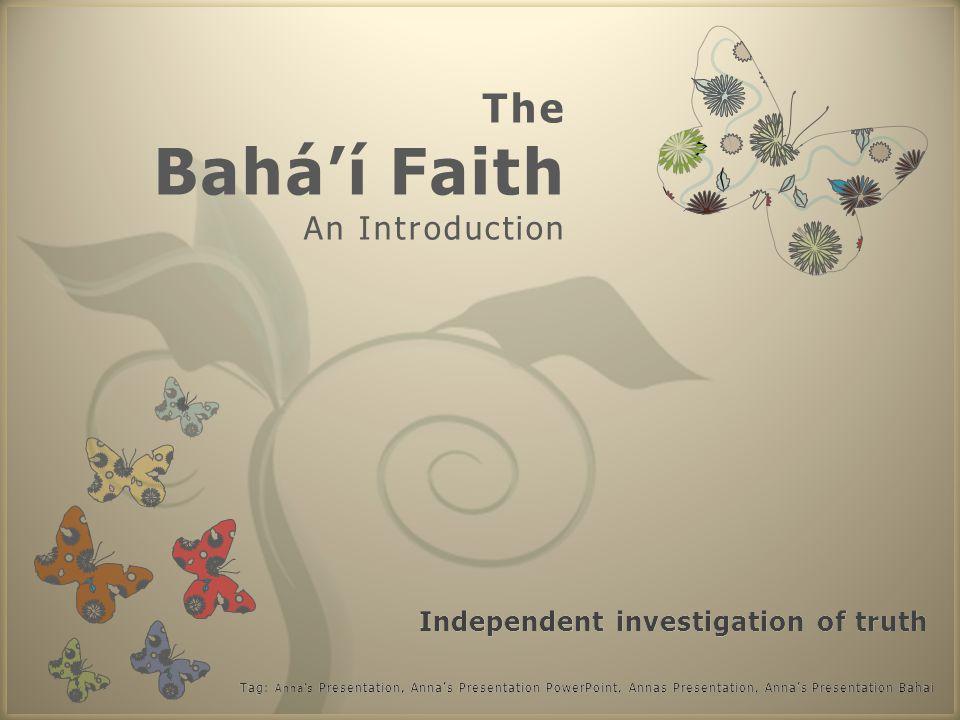 7 The Bahá'í Faith An Introduction