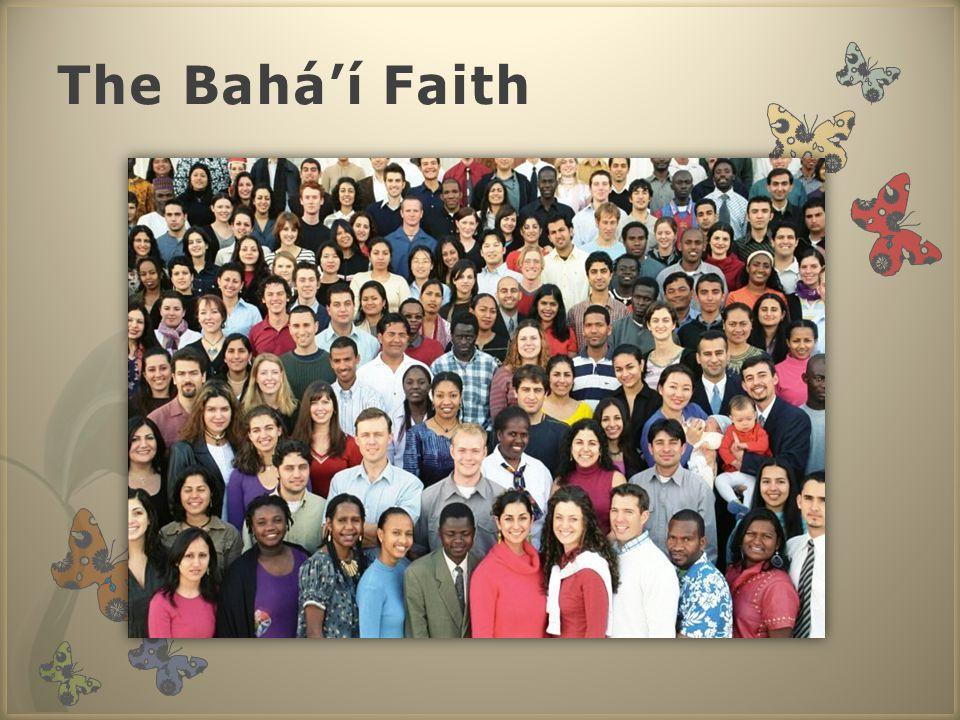 The Bahá'í Faith