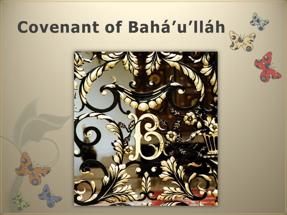 Covenant of Bahá'u'lláh