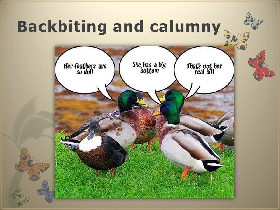 Backbiting and calumny